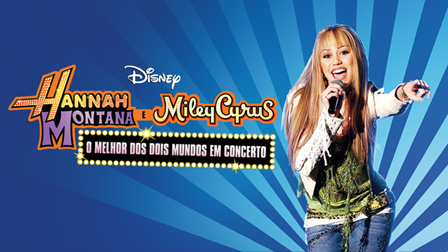 https://flixable.b-cdn.net/disney-plus/large/pt/hannah-montana-and-miley-cyrus-best-of-both-worlds-concert.png